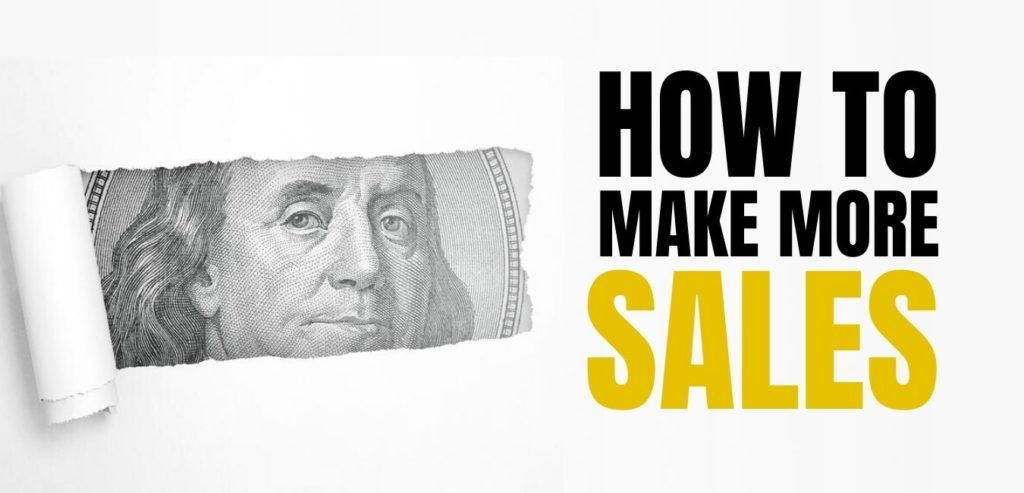 How to make more sales
