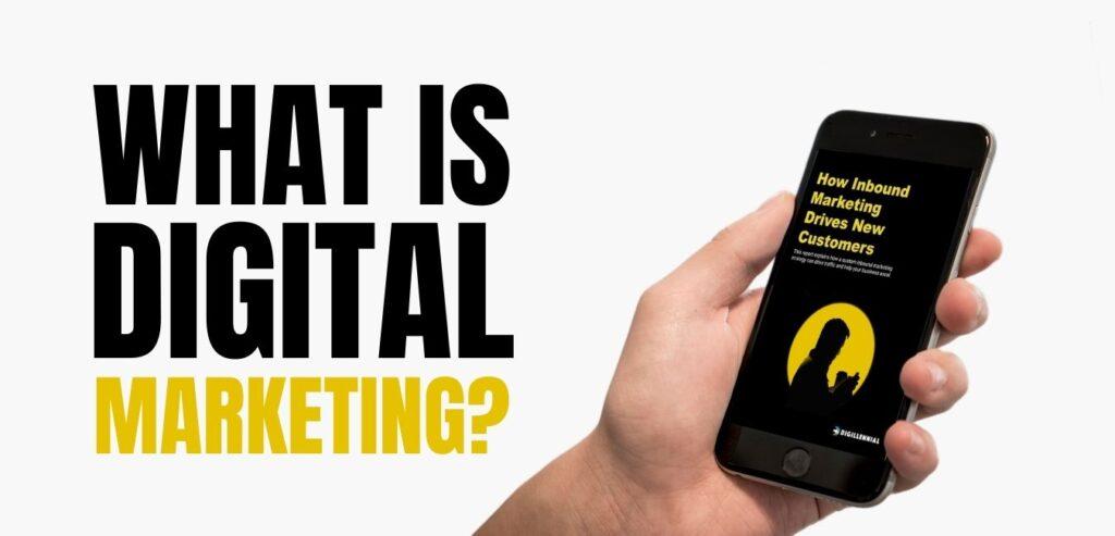 Describing what digital marketing is.